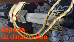 Espada Chinesa da Dinastia Han